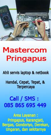 Mastercom Pringapus Ahli Servis Laptop